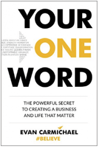 Find out how you are unique with Your One Word by Evan Carmichael.